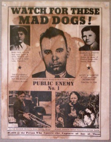 Wanted Poster Reward Poster John Dillinger - Baby Face Nelson - Pretty Boy Floyd - Bonnie and Clyde Public Enemy No.1