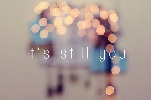 it's still you :)