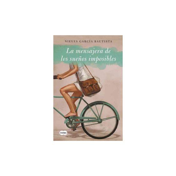 La mensajera de los sueños imposibles/ The Messenger of Impossible Dreams (Paperback) (Nieves