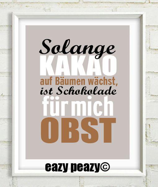 Digitaldruck - ★ SCHOKOLADE ist OBST ★ Statementposter 21x30,5cm - ein Designerstück von eazy-peazy bei DaWanda