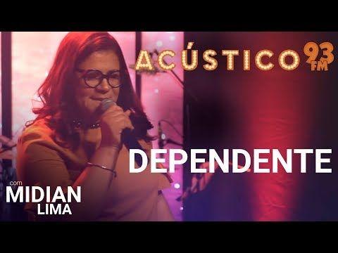 Midian Lima Dependente Acustico 93 Ao Vivo 2019 Youtube