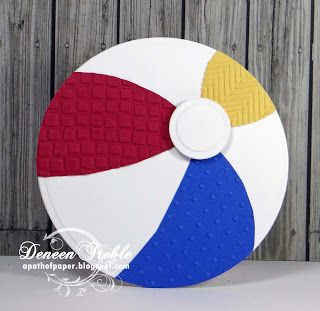 Beach ball and embossing folders