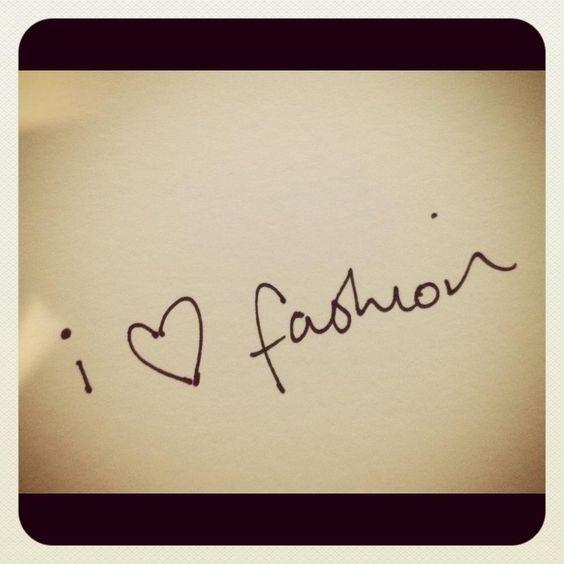 i love fashion <3