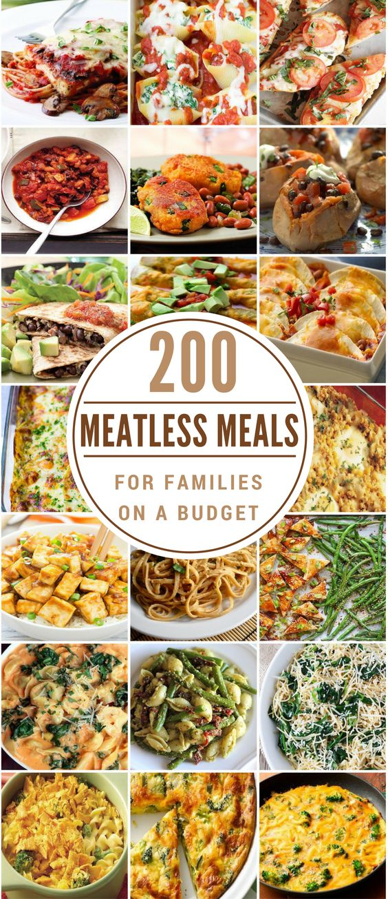 200 Meatless Meals for Families on a Budget