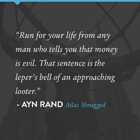 One of the many wonderful quotes from Ayn Rand.