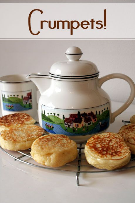 Tea And Crumpets Ahhhh crumpets recipe crumpets , home made and how to ...