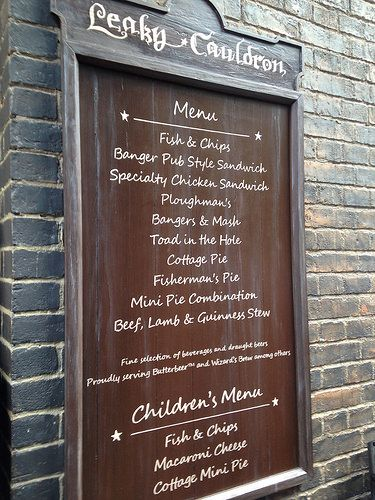 Leaky Cauldron Menu in Diagon Alley in regular Universal Studios | Cuisine: Cottage pie, fish and chips, bangers and mash, Scotch eggs, stew, and much more. * Children's Menu: Fish and chips, macaroni and cheese, and more * Service Type: Pub Style * Dining Hours: Lunch and Dinner daily