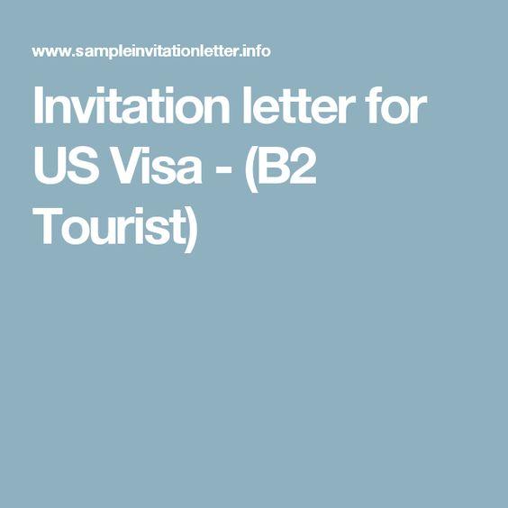 Invitation Letter For Us Visa  B Tourist  Us Visa Help
