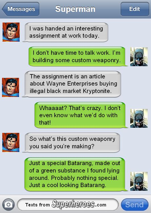 Texts From Superheroes: