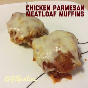Chicken Parmesan Meatloaf Muffins. Fulfill your chicken parm craving ...