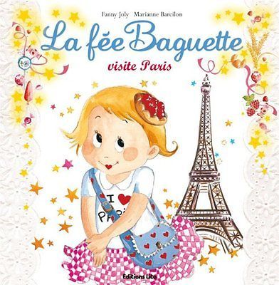 Collection La Fee Baguette La Fee Baguette visite Paris - De 3 a 7 ans Fanny J