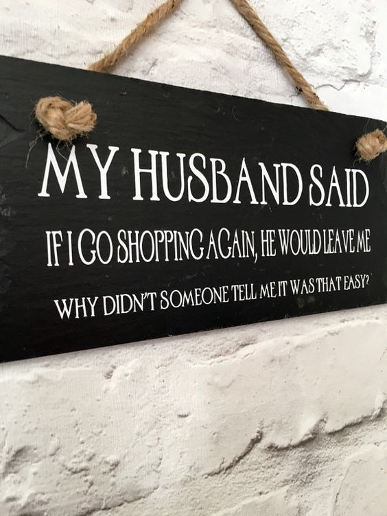 Husband quote. Husband sign. Shopping quote. Funny by LilybelsUK