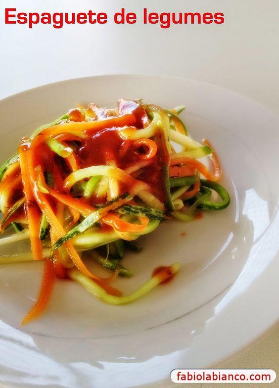Espaguete de legumes | Fabíola Bianco