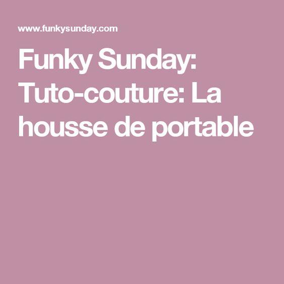 Funky Sunday: Tuto-couture: La housse de portable