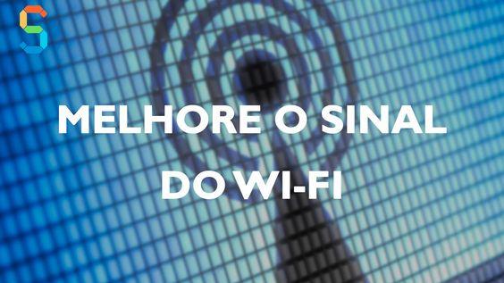 Melhore o Sinal Wi-Fi em 100%
