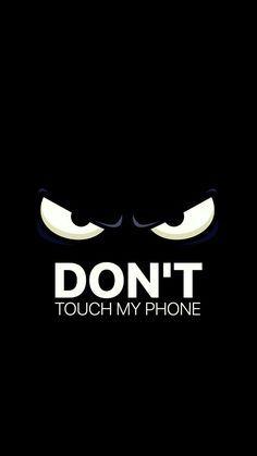 Wallpaper Dont Touch My Phone 72 Images Lock Screen Wallpaper Wallpaper Lucu Kertas Dinding Lucu