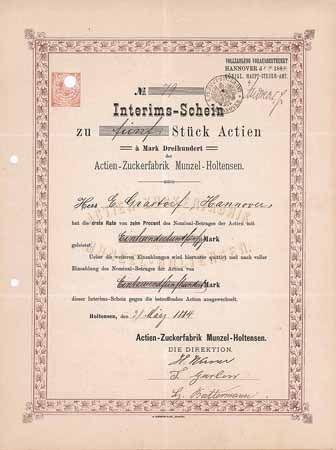Actien-Zuckerfabrik Munzel-Holtensen / Interims-Schein 5 Actien à 300 Mark 31.3.1884. Gründeraktie (R 10).