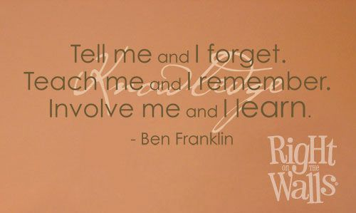 Tell Me Teach Me Involve Me Wall Quote Teacher Wall Decal