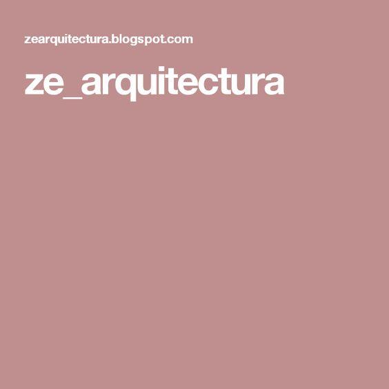 ze_arquitectura