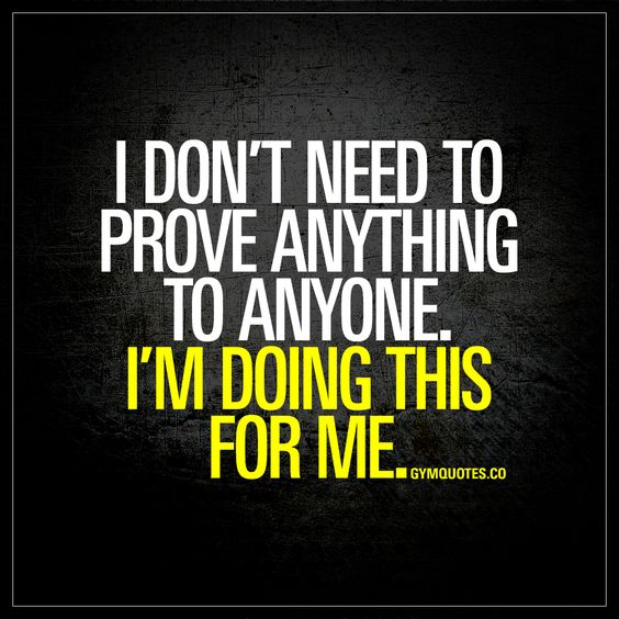 """I don't need to prove anything to anyone. I'm doing this for me."" We train because we love it! 