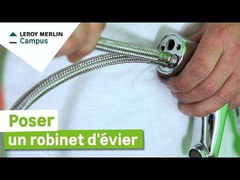Comment Poser Un Robinet D Evier Leroy Merlin Youtube En 2020 Evier Leroy Merlin Merlin Robinet