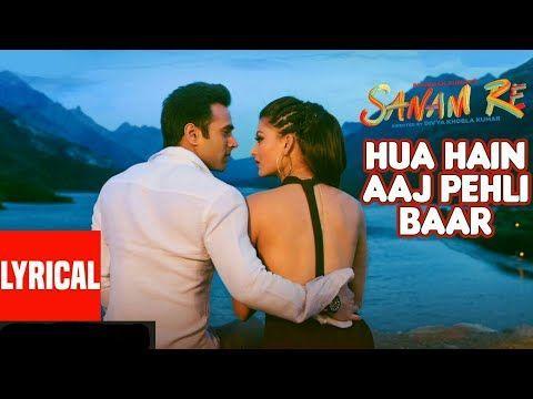Hua Hai Aaj Pehli Baar Sanam Sanam Re Lyrics Movie Releases