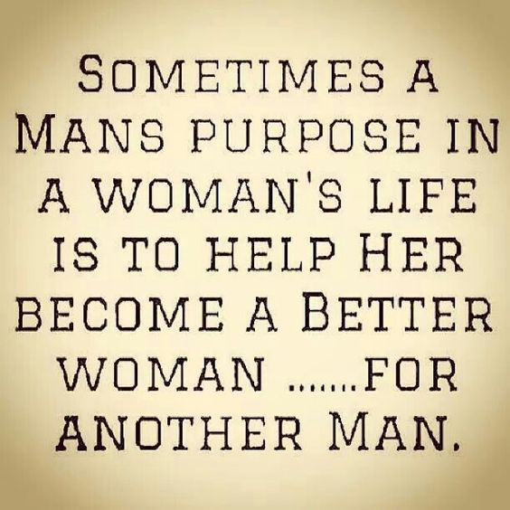 So thanks, ex boyfriends. Your crap made me a stronger, better woman for a real man. Lol!