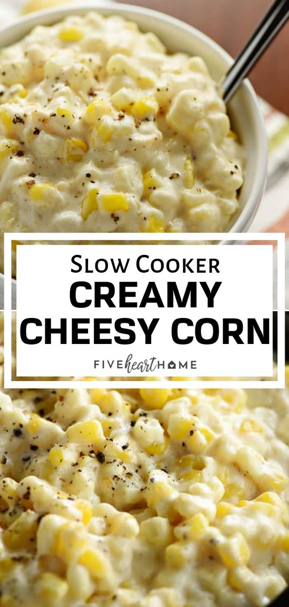 Slow Cooker Creamy Cheesy Corn