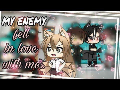 My Enemy Fell In Love With Me Glmm Original Youtube Enemy My Love Falling In Love