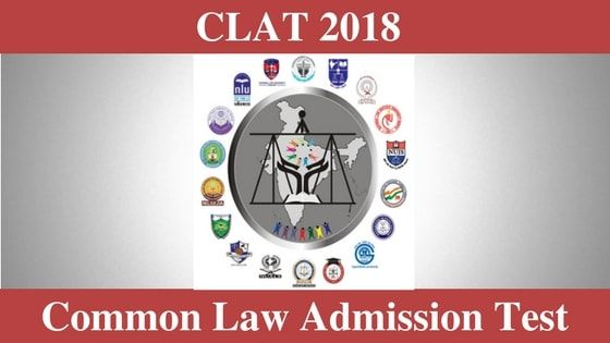 Clat Exam Date 2018 Clat Application Form Admit Card Result