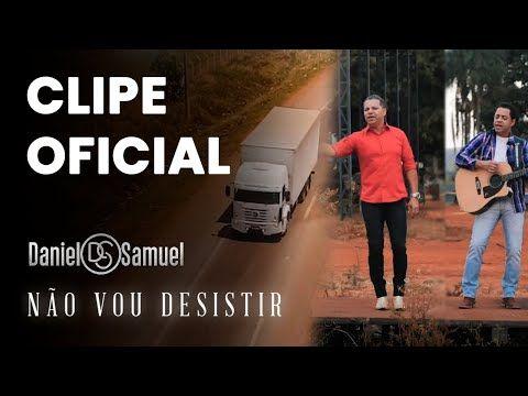 Nao Vou Desistir Daniel Samuel Clipe Oficial Youtube
