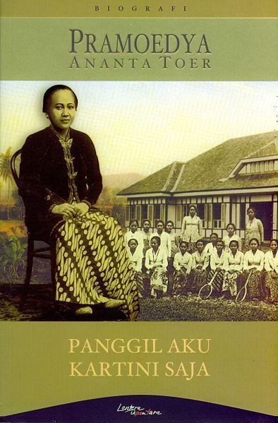 Kartini - Heroine Pramoedya Ananta Toer- traitor