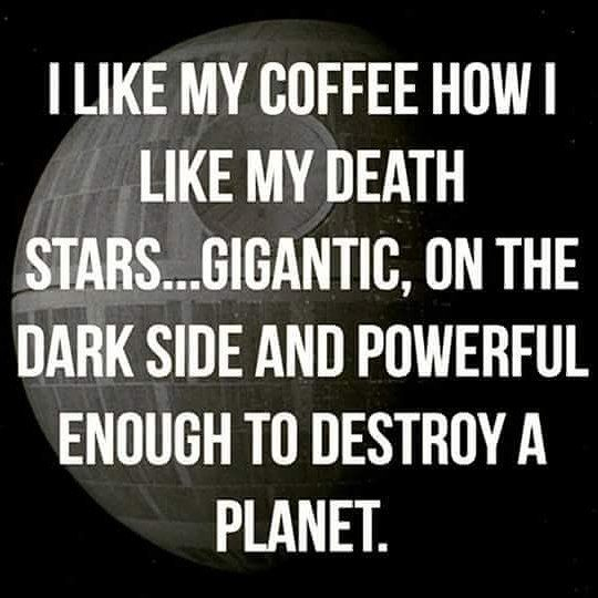 Death Wish Coffee yes my star wars nerds ..