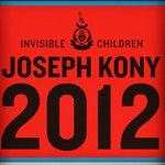 KONY 2012 is a film and campaign by Invisible Children that aims to make Joseph Kony famous, not to celebrate him, but to raise support for his arrest and set a precedent for international justice.