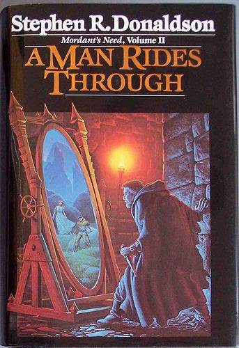 Book 2 Mordant S Need A Man Rides Through By Stephen R border=