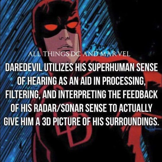 Daredevil used his superhuman sense of hearing to make a 3D picture of his surroundings.