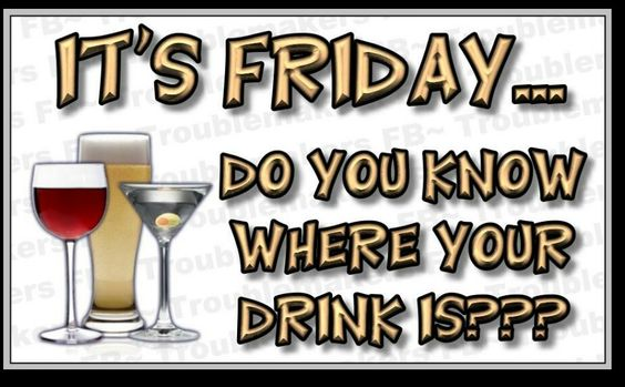 Friday Quotes Pinterest Humor: Friday Drink Quote