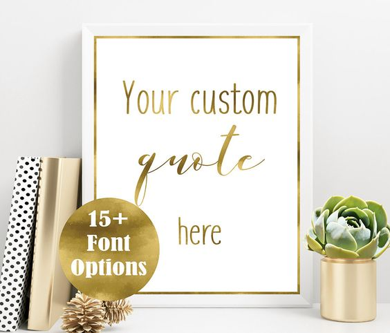 Custom Gold Quote, Personalized Quote Print, Custom Quote Design, Custom typography, Instant download by PrettyDecoPrints on Etsy