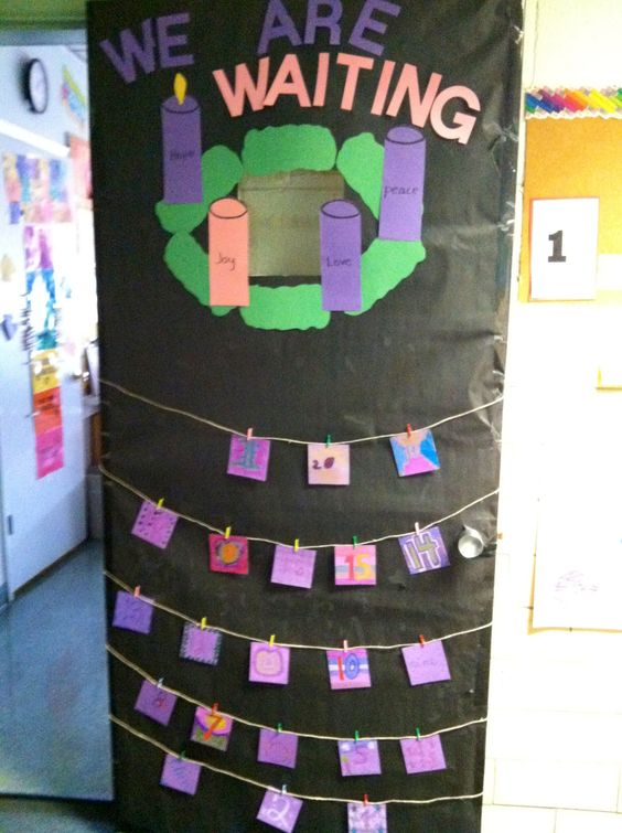Advent calendar on classroom door! Have the students design a number and put a special intention or kind act on the other side. Take down a card every day and read it to the class :)