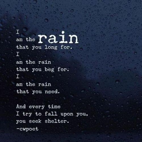 Pin By Nina Miah On Quoting Love Rain Quotes Rainy Day