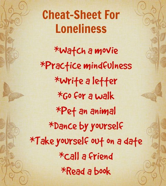 Cheat sheet for loneliness
