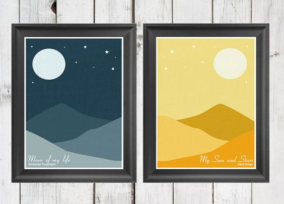 Game of Thrones - My Sun And Stars (Khal Drogo) and Moon Of My Life (Khaleesi)  PAIR - A4 Modern Retro Vintage Love Typography Art Prints