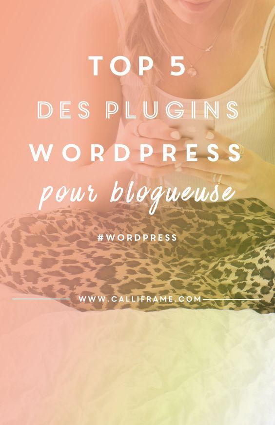 5 plugins wordpress que toute blogueuse ou web-entrepreneure devrait connaître pour améliorer ou optimiser son site.