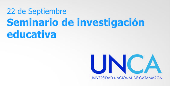 Seminario de Investigación Educativa http://bit.ly/UNCA16115 - #UNCA #UBA #Investigación