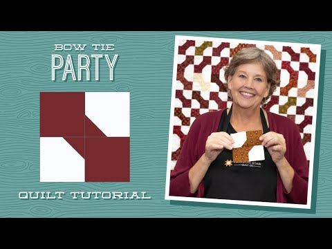 Make A Bow Tie Party Quilt With Jenny Doan Of Missouri Star Video Tutorial Missouri Star Quilt C In 2020 Missouri Star Quilt Company Bow Tie Party Make A Bow Tie