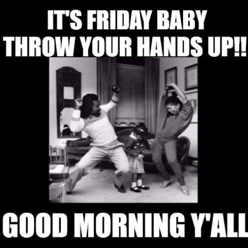 Good Morning Friday Meme Funny Funny Good Morning Images Funny Good Morning Memes Good Morning Funny