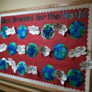 Our Dreams for the World writing..could do this for MLK or Earth Day or MLK and leave up til Earth Day? haha