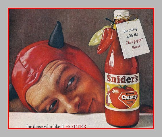 1958 Snider's Hot Ketchup: Devilishly Good, Publicidades Antiguas, Snider S Hot, 1958 Snider S, Ketchup Catsup Ad, Sniders, Photo, Vintage