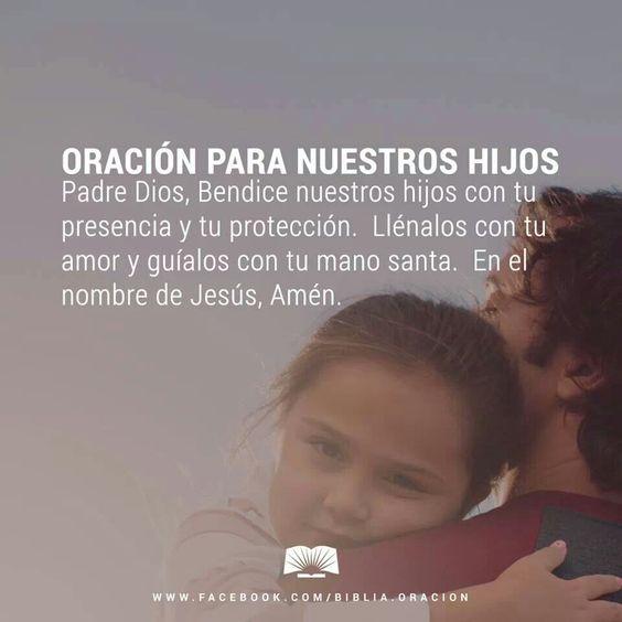 #Dios #hijos #Oración #protección #padres #amor #Jesús #fe