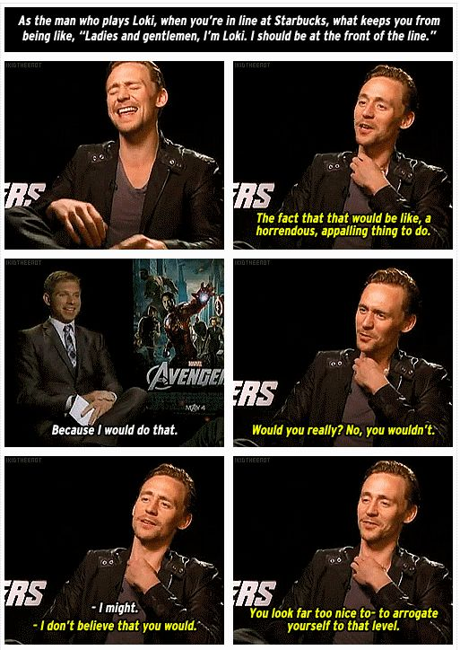 Tom Hiddleston, casually showing his awesome vocabulary << for real though, what kind of question is that?